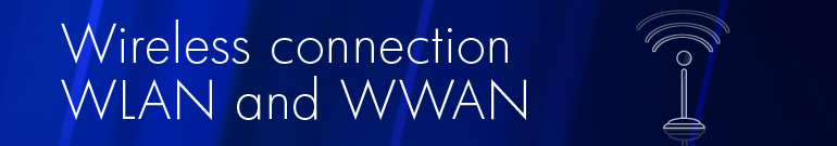 Wireless Connection WLAN and WWAN